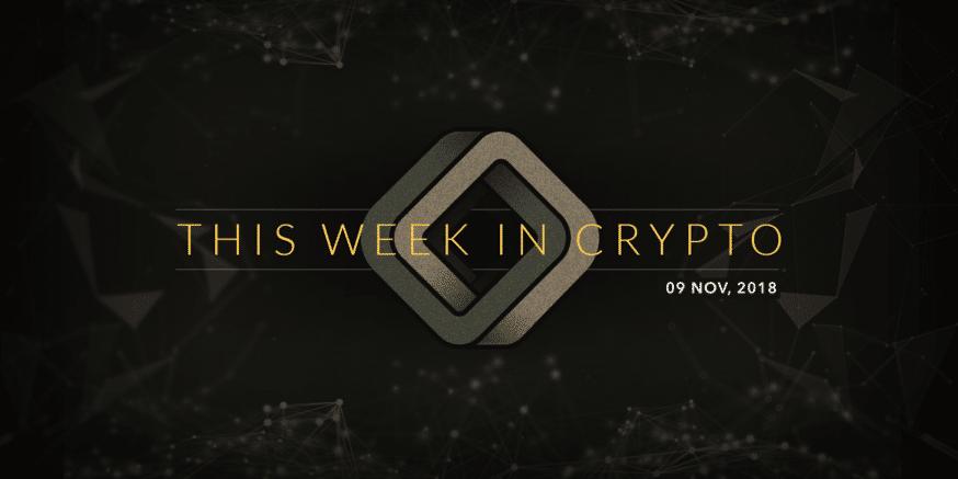 this week in cryptocurrency november 09 2018