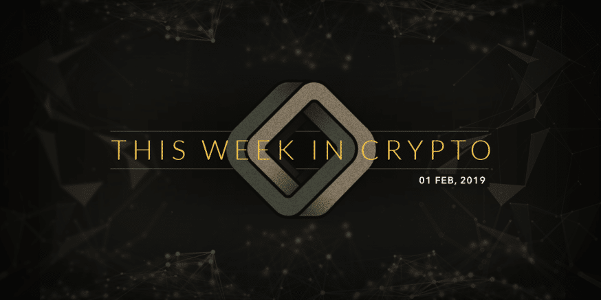 this week in cryptocurrency february 01 2019