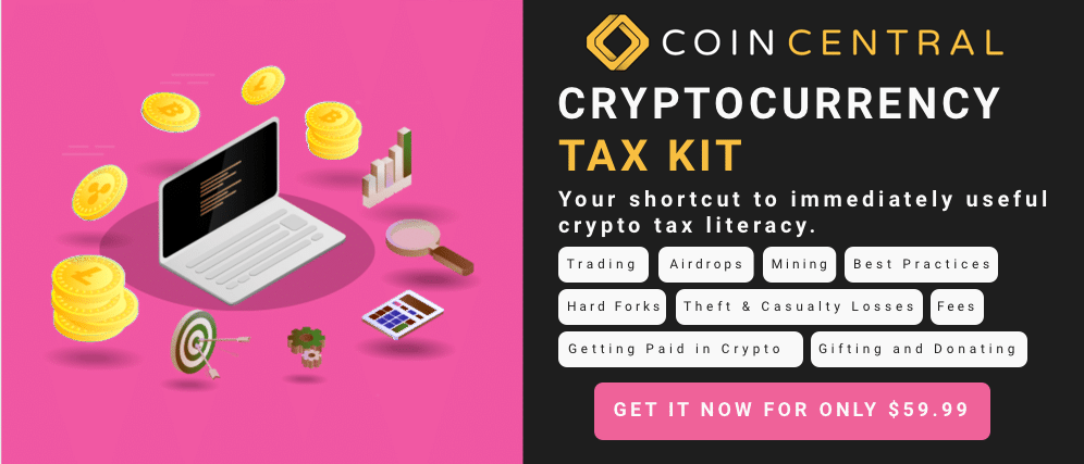 The CoinCentral cryptocurrency tax kit